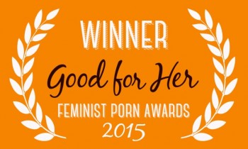 Two Feminist Porn Awards + Cinekink Honorable Mention